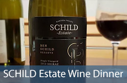 SCHILD Estate Wine Dinner